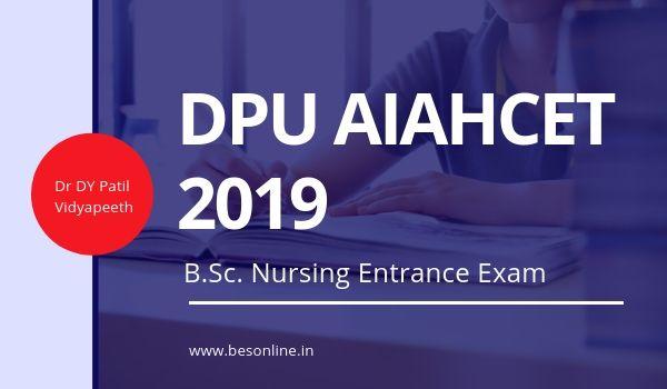 All India Allied Heath CET for BSc Nursing DPU AIAHCET 2019