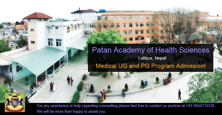 Patan Academy of Health Sciences [PAHS], Lalitpur, Nepal: Medical UG and PG Program Admission!