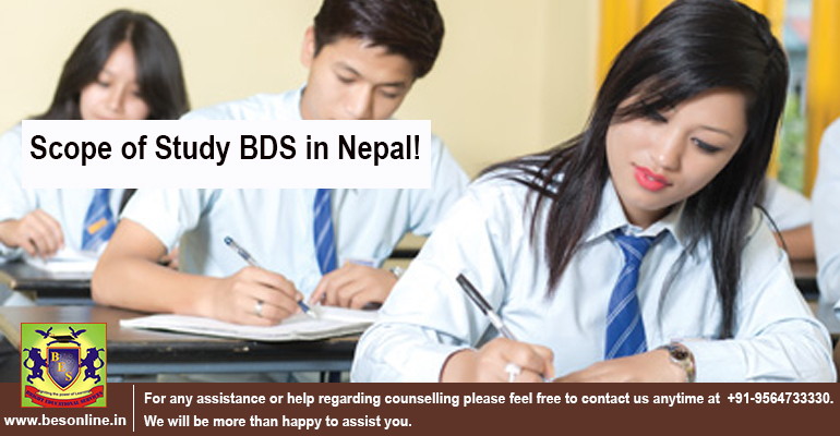 Scope of Study BDS in Nepal!