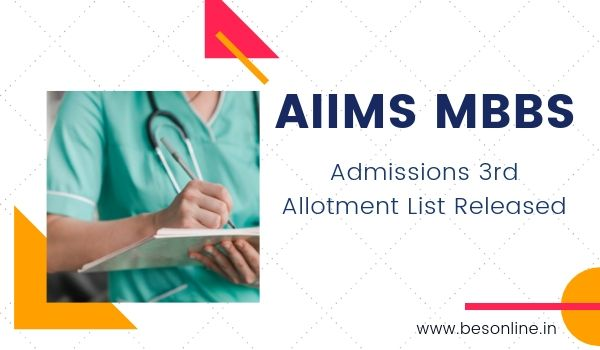 AIIMS MBBS admissions 3rd allotment list released: Check documents