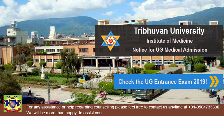TU-IOM Released the Admission Notice for UG Medical Entrance Exam 2019; Application Process Starts form Today!