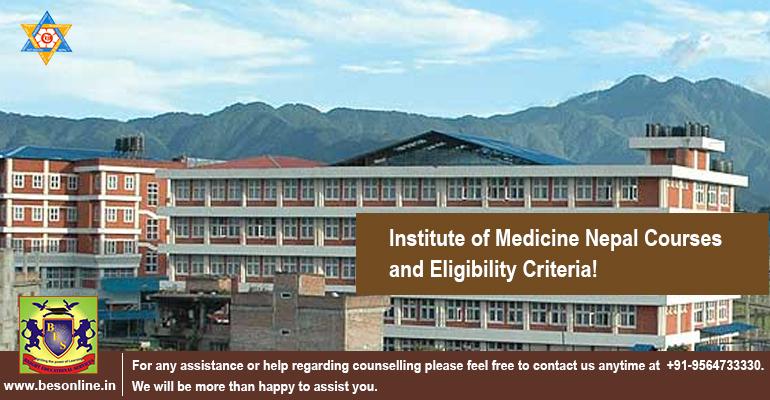 Institute of Medicine Nepal Courses and Eligibility Criteria!
