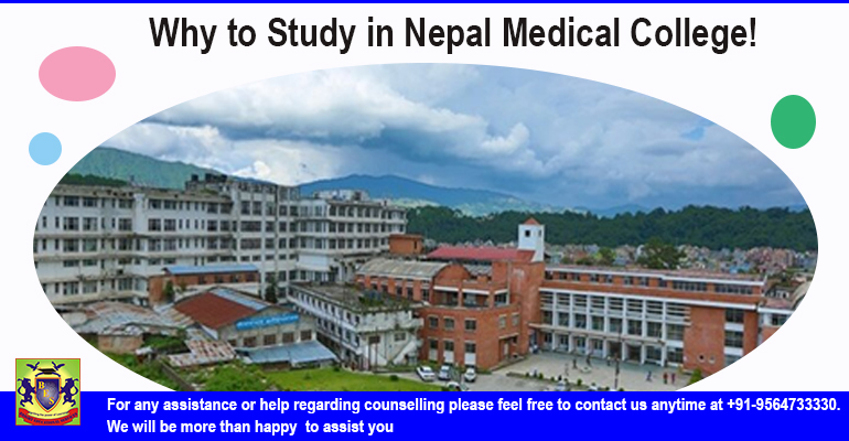 Why to Study Medical Courses in Nepal Medical College!