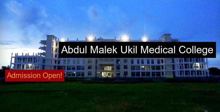 Abdul Malek Ukil Medical College