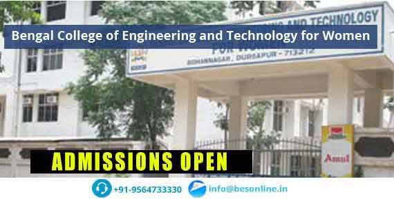 Bengal College of Engineering and Technology for Women Admissions