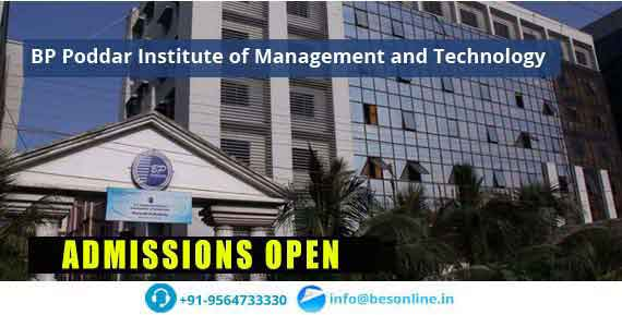 BP Poddar Institute of Management and Technology Admissions