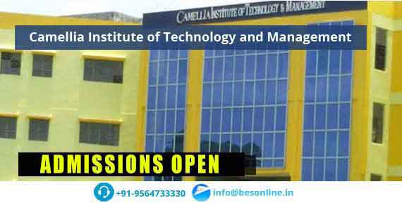 Camellia Institute of Technology and Management Admissions
