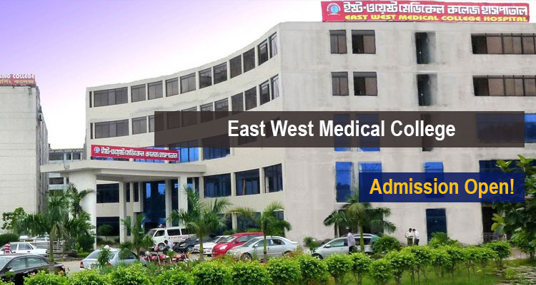 East West Medical College Placements