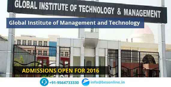 Global Institute of Management and Technology Admissions