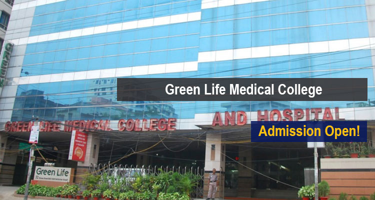 Green Life Medical College Courses
