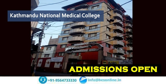 Kathmandu National Medical College Admissions