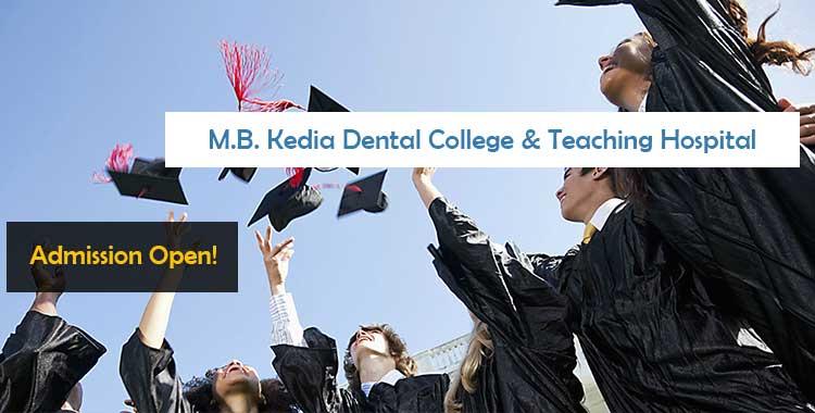 M.B. Kedia Dental College & Teaching Hospital Birgunj Admissions