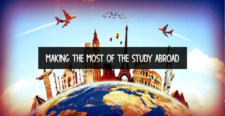 Making the Most of The Study Abroad