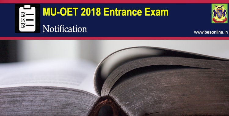 MU OET 2018 Entrance Exam Notification