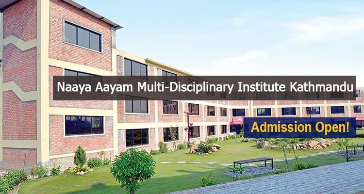 Naaya Aayam Multi-Disciplinary Institute Kathmandu Fees Structure