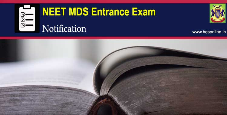 NEET MDS 2018 Entrance Exam Notification