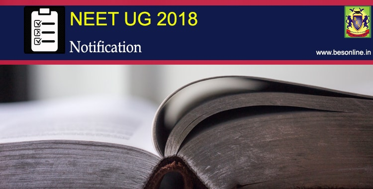 NEET (UG) 2018 Entrance Exam Notifications