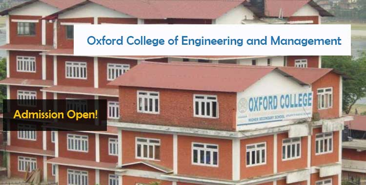 Oxford college of engineering and management Gaindakot Admissions