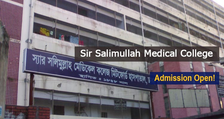 Sir Salimullah Medical College Admission