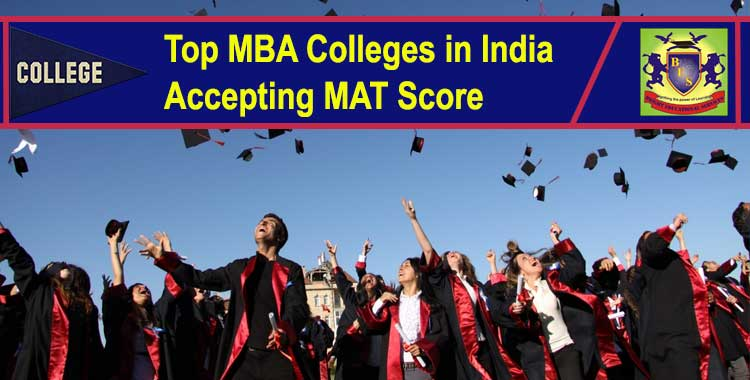 Top MBA Colleges in India accepting MAT score in 2018