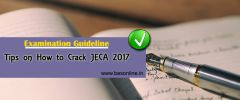 Tips on How to Crack JECA 2017 - Examination Guideline
