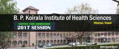 B. P. Koirala Institute of Health Sciences, Dharan, Nepal - NOTICE FOR ADMISSION 2017 SESSION