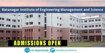 Batanagar Institute of Engineering Management and Science Admissions