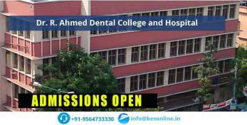 Dr. R. Ahmed Dental College and Hospital Admissions