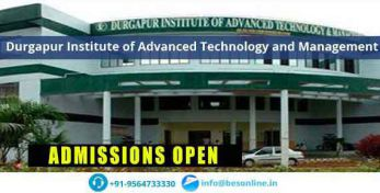 Durgapur Institute of Advanced Technology and Management Courses