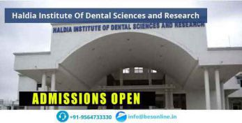 Haldia Institute Of Dental Sciences and Research Admissions