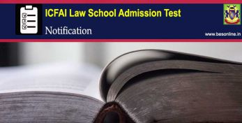 ICFAI Law School Admission Test 2020 Notification