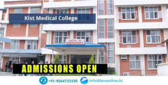 Kist Medical College Admissions