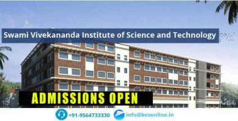 Swami Vivekananda Institute of Science and Technology Admissions
