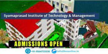 Syamaprasad Institute of Technology & Management Admissions