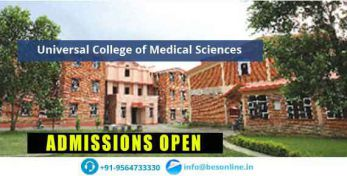 Universal College of Medical Sciences Admissions